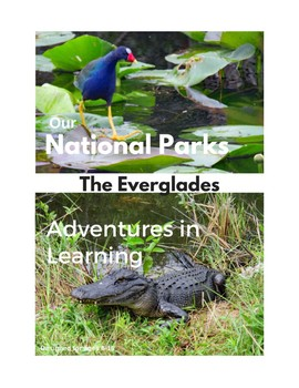 Our National Parks - The Everglades - Adventures in Learning