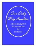 Our Only May Amelia:  A Book Study Unit for Grades 4-6