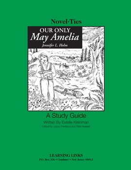 Our Only May Amelia - Novel-Ties Study Guide