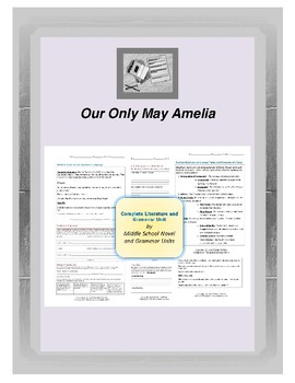 Our Only May Amelia Complete Literature and Grammar Unit