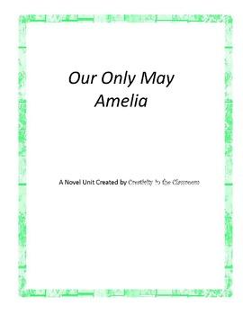 Our Only May Amelia Novel Unit Plus Grammar