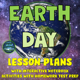 Earth Day Lesson Plans with Interactive Notebook with Homework & Test Prep