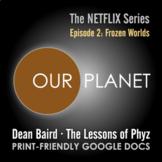 Our Planet Episode 2: Frozen Worlds - Video Question Set