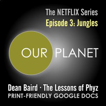 Our Planet Episode 3: Jungles - Video Question Set