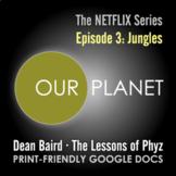 Our Planet - Episode 3: Jungles [Netflix]