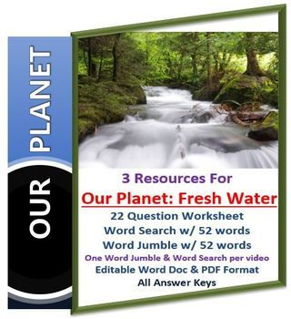 Our Planet: Fresh Water Netflix Video Questions, Worksheet, Word Search & Jumble