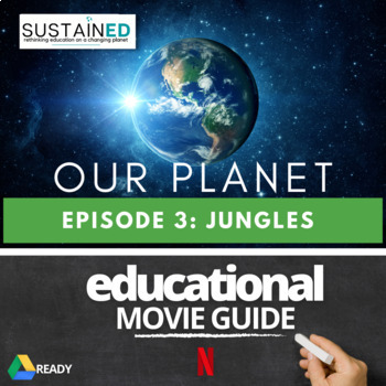Our Planet (NETFLIX) - Episode 3 Jungles Movie Guide