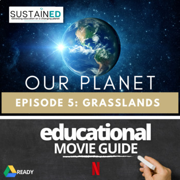 Our Planet (NETFLIX) - Episode 5 From Deserts to Grasslands Movie Guide