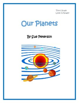 Our Planets: A Third Grade Level N Reader
