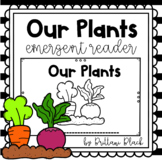 Our Plants- emergent reader