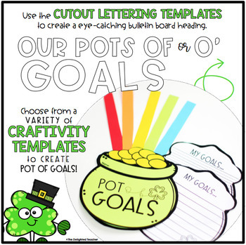 Our Pots of GOALS {St. Patrick's Day Bulletin Board Set & Craftivity)