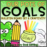 Our Pots of GOALS {St. Patrick's Day Bulletin Board Set &