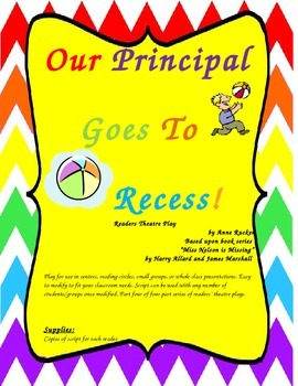 Our Principal Goes To Recess Readers Theatre Play