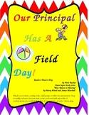 Our Principal Has A Field Day Readers' Theatre Script