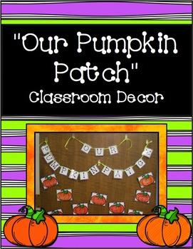 """Our Pumpkin Patch"" Classroom Decor Freebie"
