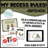 Our Recess Rules! Adapted Book for Special Education/Autism/Pre-K/K
