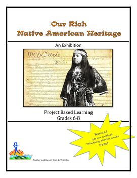 Our Rich Native American Heritage - An Exhibition - Grades 6-8