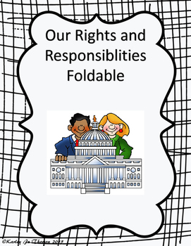 Our Rights and Responsibilities Foldable