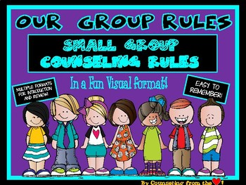 Our Rules Small Group Counseling Rules in a Visual Format