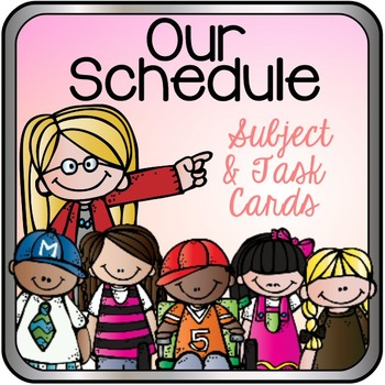 Our Schedule Subject & Task Cards