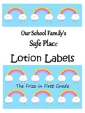 Our School Family's Safe Place Lotion Labels