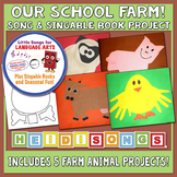 Our School Farm Song & Singable Book Project - Heidi Songs