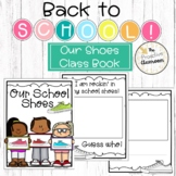 Our School Shoes Class Book   Back to School Literacy   Pr