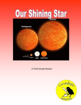 Our Shining Star (600L) - Science Informational Text Reading Passage