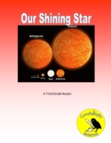 Our Shining Star (600L) - Science Informational Text Readi