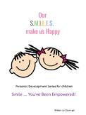Our Smiles Make Us Happy - printable rhyming book