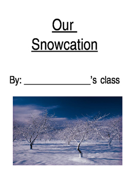 Our Snowcation: Class Book Cover