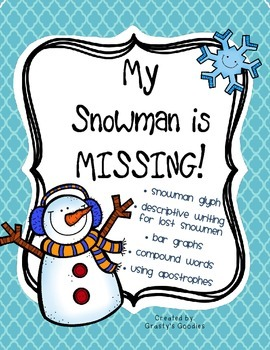 My Snowman is Lost! (Glyph, Descriptive Writing, Graphing, Compound Words)
