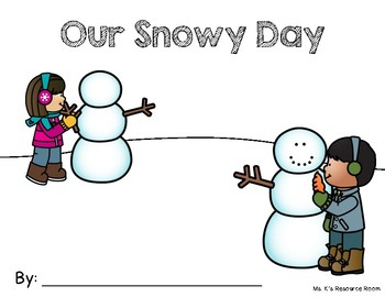 Our Snowy Day Class Book