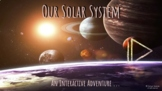 Our Solar System - An Interactive Adventure for Google Sli