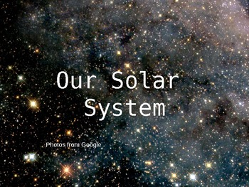 Our Solar System Power Point
