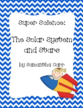 Our Solar System and Stars - Teaching Tools & Assessments for Grades 3-5