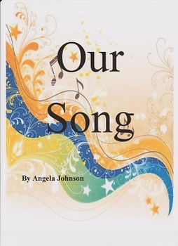 Our Song by Angela Johnson Imagine It Fifth Grade