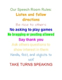 Our Speech Room Rules