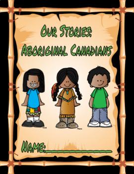 Our Stories: Aboriginal Canadians