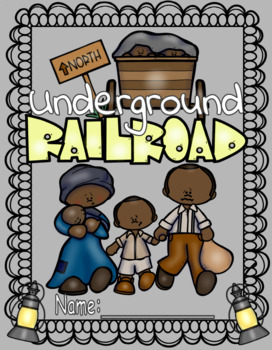 Our Stories: The Underground Railroad Lapbook
