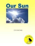 Our Sun - Science Leveled Reading Passage Set