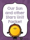 Our Sun and Other Stars Unit Packet