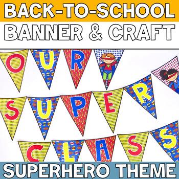 Our Super Class Superhero Banner