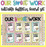 Our Sweet Work Bulletin Board Set