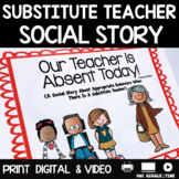 Our Teacher Is Absent Today! (A Social Story)