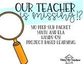 Our Teacher Is Missing- Sub Plans