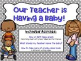 Our Teacher is Having a Baby!