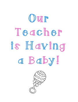 Our Teacher is Having a Baby Packet