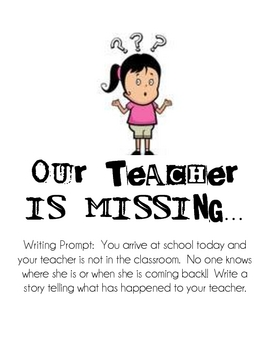 Our Teacher is Missing Writing Activity