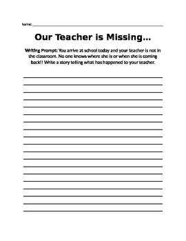 Our Teacher is Missing Writing Prompt